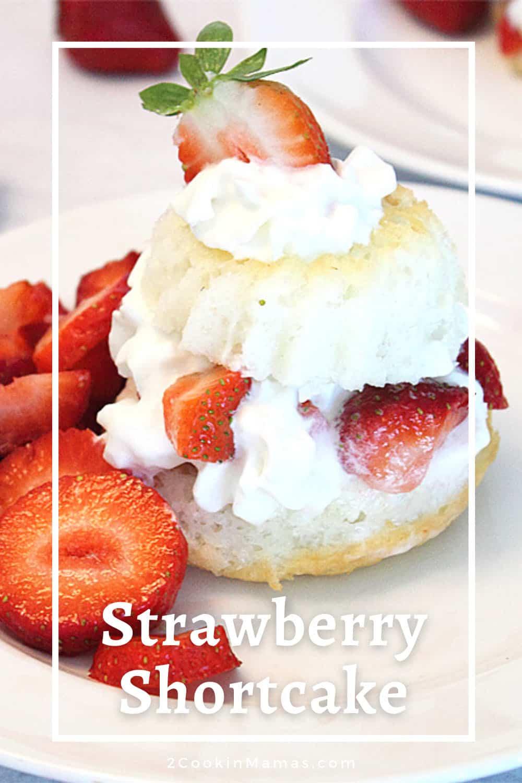 The Perfect Size Strawberry Shortcake