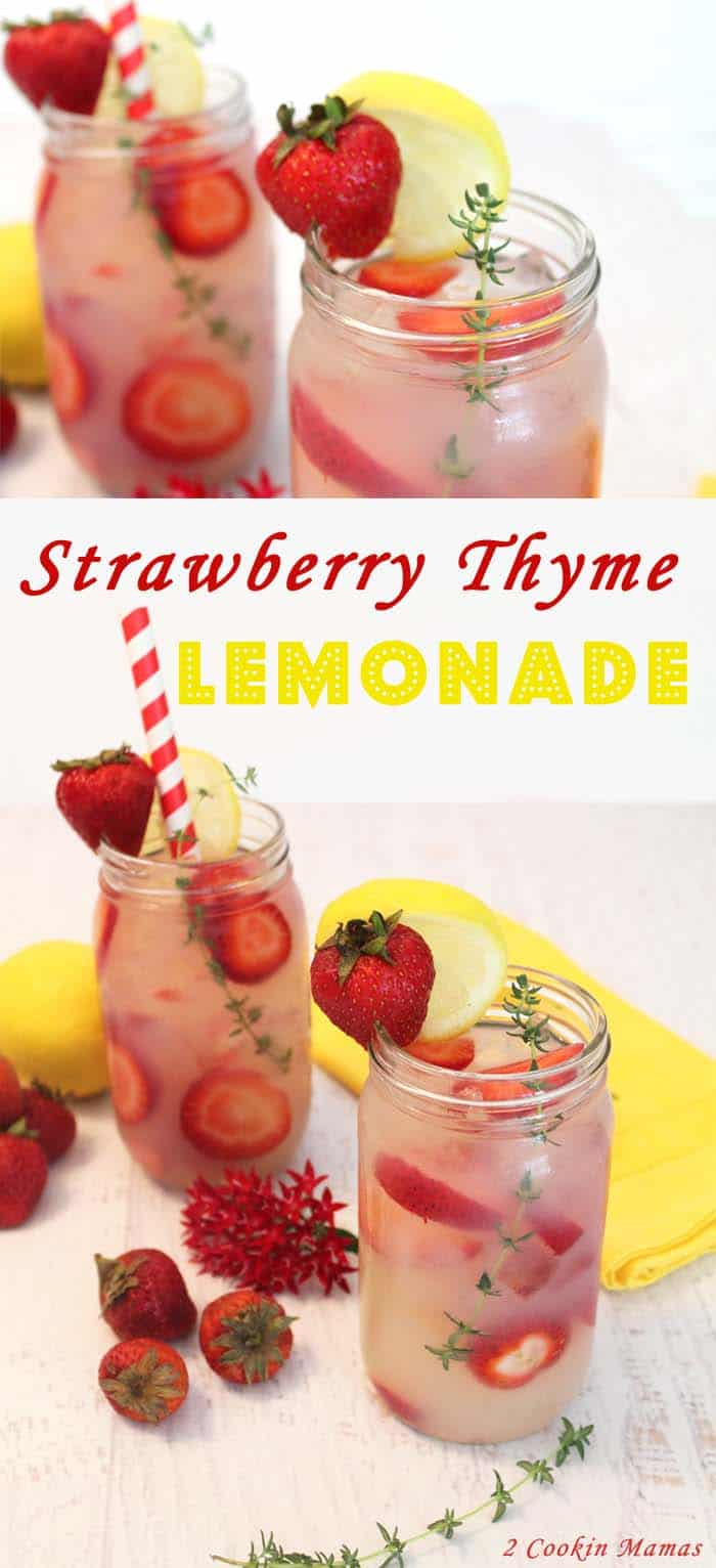 Strawberry Thyme Lemonade | 2 Cookin Mamas A refreshing drink with a slight herbal edge. Great with or without alcohol for hot summer days.