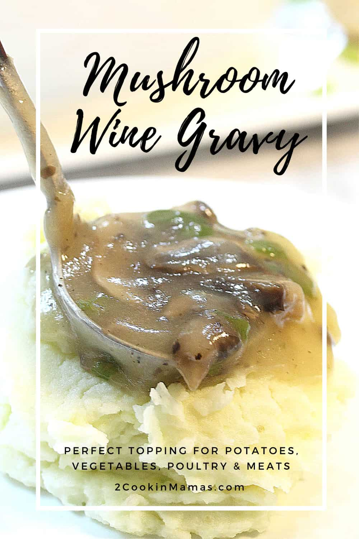 Mushroom Wine Gravy