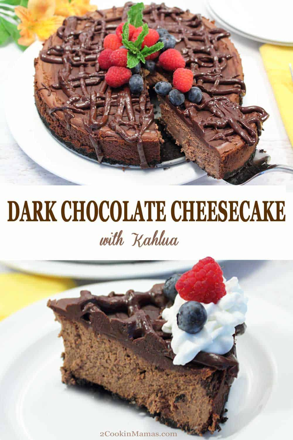 Dark Chocolate Kahlua Cheesecake | 2 Cookin Mamas Dark Chocolate Kahlua Cheesecake is a chocolate lovers dream. Rich, creamy chocolate cheesecake, flavored with a hint of coffee, then drizzled with loads of dark chocolate. #cheesecake #chocolate #coffee #darkchocolate #kahlua #dessert #homemade #recipe #ValentinesDay #anniversary