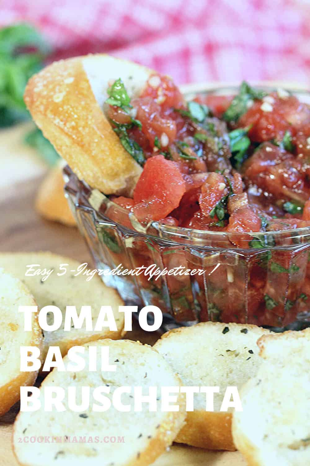 Easy Tomato and Basil Bruschetta