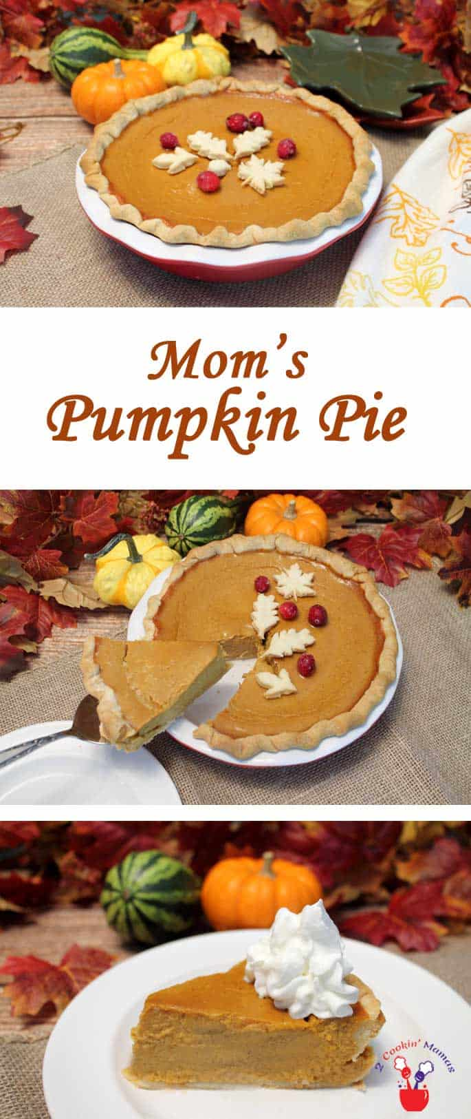 Moms Pumpkin Pie | 2 Cookin Mamas Creamy, rich pumpkin pie that's easy to make & comes out perfect every time. #recipe