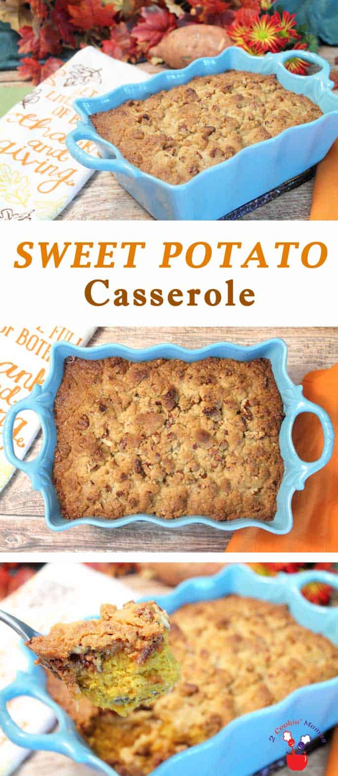 Sweet Potato Casserole main | 2 Cookin Mamas Our Sweet Potato Casserole is our most popular dish at Thanksgiving! Creamy, cinnamony and oh so sweet and topped with plenty of crunchy crumbs, it's like having dessert with your dinner. Once you have it, you'll never want to do without it again! #recipe