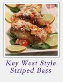 Key West Style Striped Bass