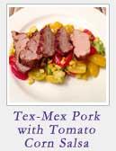 Tex Mex Pork with Tomato Corn Salsa