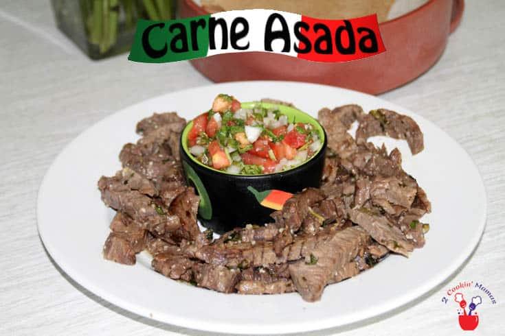 Carne Asada 735 | 2 Cookin Mamas