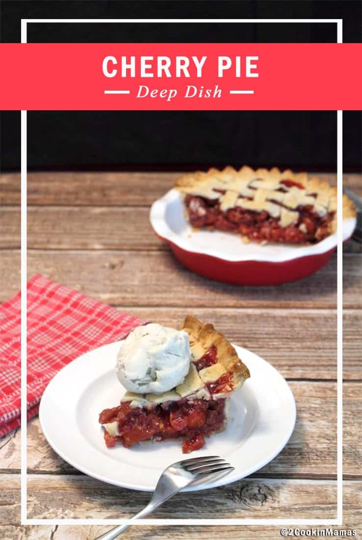Slice of Cherry Pie with ice cream and whole pie in pie dish in back. Text overlay stating Cherry Pie.