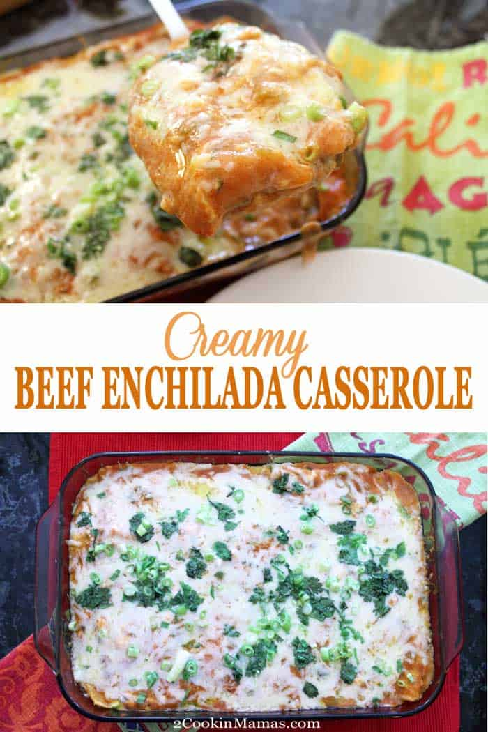 Creamy Beef Enchilada Casserole | 2 Cookin Mamas Craving Mexican? This easy Creamy Beef Enchilada Casserole has all your favorite Mexican flavors, green chiles, cilantro, cheese and enchilada sauce and goes together in 15 minutes. Just bake and serve with your favorite sides. And it's gluten-free too! Perfect for your Cinco de Mayo celebration! #enchiladas #beef #Mexicanfood #recipe #dinner #easyrecipe