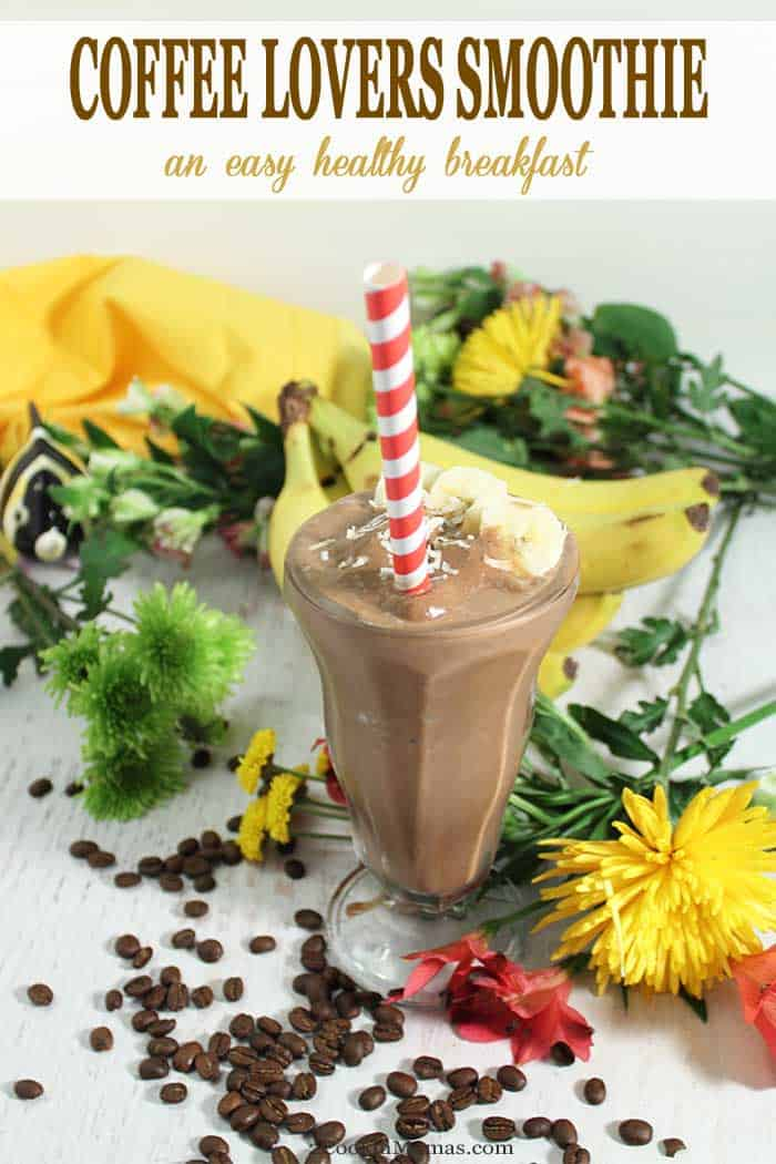 Coffee Lovers Smoothie tall | 2 Cookin Mamas Our Coffee Lovers Smoothie is a great way to start your day! It's fast, it's delicious and it's healthy! Supplying your coffee addiction along with plenty of calcium, magnesium, iron, vitamins and plenty of fiber to give that extra energy boost everyone needs in the morning. #smoothie #recipe #breakfast #healthyeating #coffee