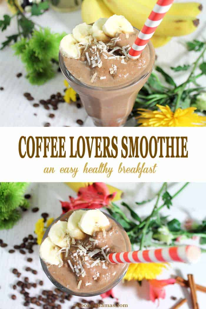 Coffee Lovers Smoothie | 2 Cookin Mamas Our Coffee Lovers Smoothie is a great way to start your day! It's fast, it's delicious and it's healthy! Supplying your coffee addiction along with plenty of calcium, magnesium, iron, vitamins and plenty of fiber to give that extra energy boost everyone needs in the morning. #smoothie #recipe #breakfast #healthyeating #coffee