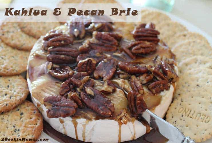 Kahlua and Pecan Brie   2CookinMamas
