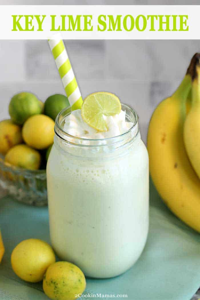 Key Lime Smoothie w cream | 2 Cookin Mamas This Key Lime Smoothie is deliciously tropical, easy and a great start to the day. It's packed with protein, Vitamin C and fiber and, best of all, tastes like a piece of key lime pie in a glass! Win-win! #smoothie #healthy #breakfast #keylime #proteinpowder #recipe #easyrecipe #summersmoothie