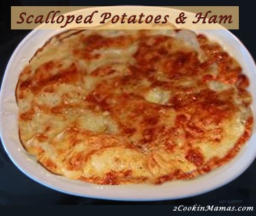 Scalloped Potatoes & Ham | 2CookinMamas