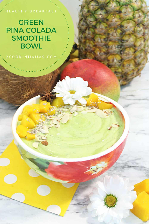 Green Pina Colada Smoothie Bowl