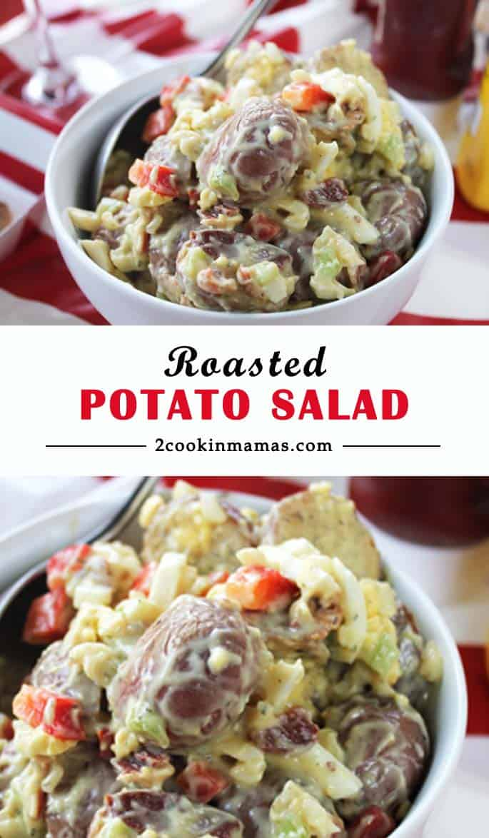 Roasted Potato Salad   2 Cookin Mamas Give your potato salad that extra wow factor! Roast your potatoes then mix everything together then throw in a little bacon thrown in. After all, everything is better with bacon! It's really the perfect picnic fare!