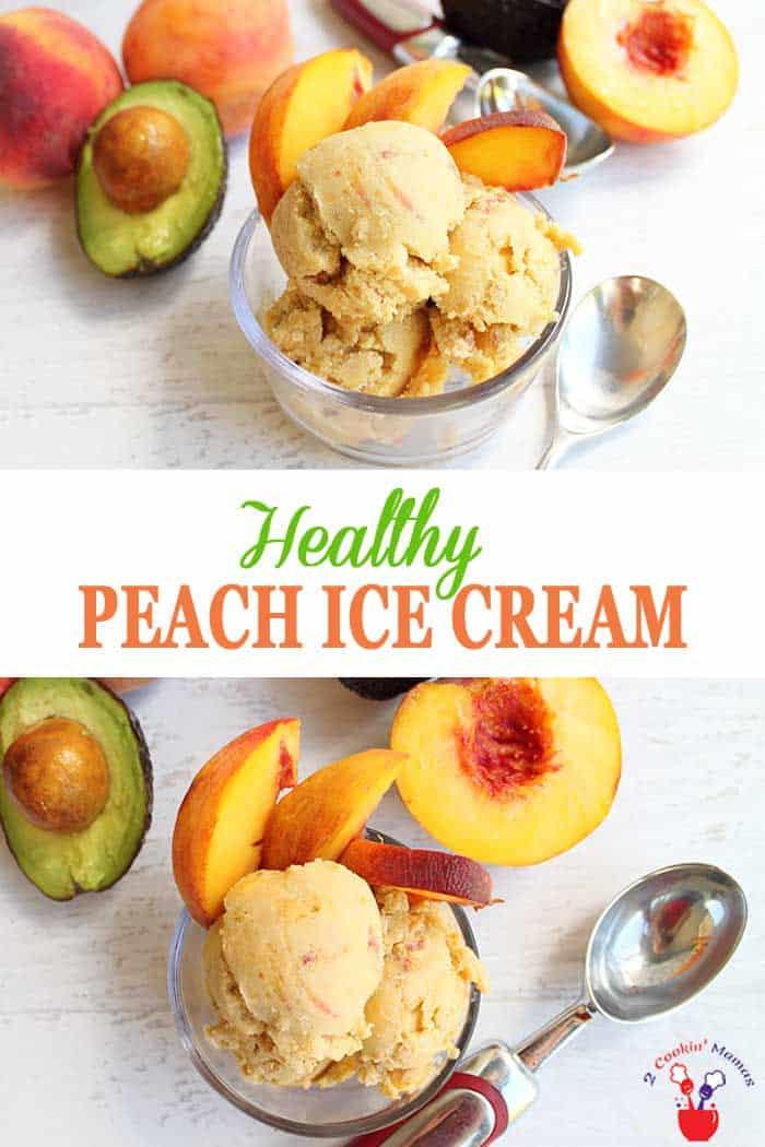 Healthy Peach ice Cream | 2 Cookin Mamas Our healthy peach ice cream delivers on taste & it's good for you too. Peaches, yogurt, avocado & almond butter deliver a creamy taste without the guilt. #icecream #healthyicecream #peaches #avocado #dessert