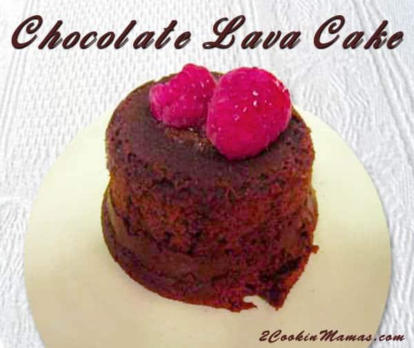 Chocolate Lava Cake   2CookinMamas