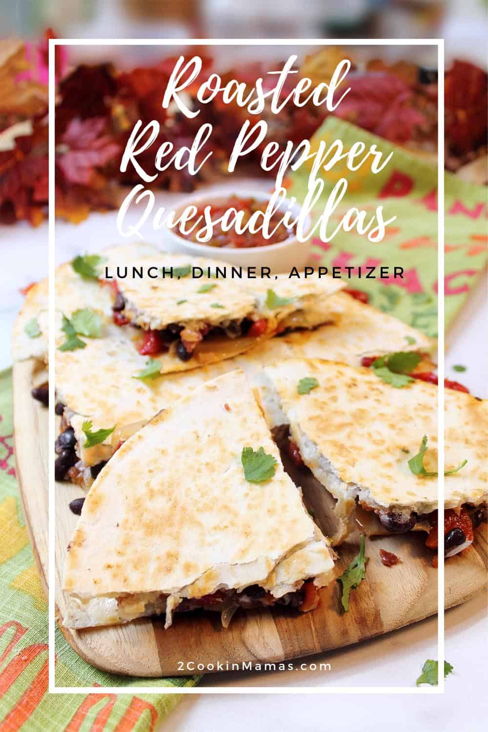 How to Make Roasted Red Pepper Quesadillas