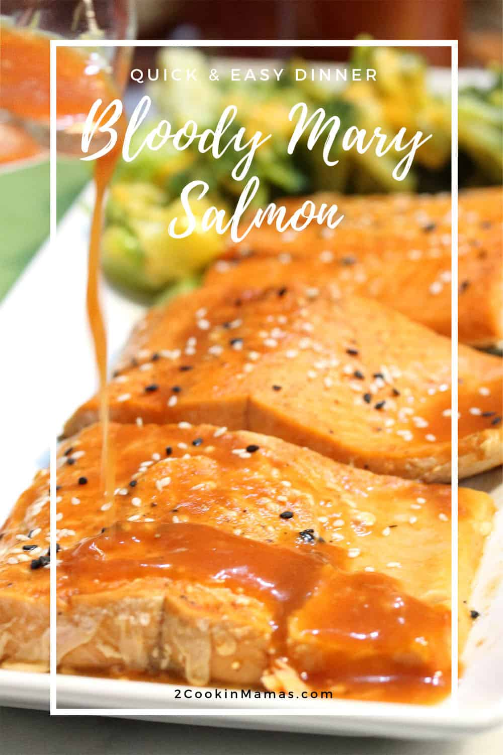 Easy Bloody Mary Salmon