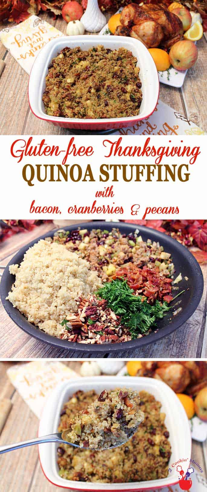 Gluten free Quinoa Stuffing | 2 Cookin Mamas A delicious and flavorful, protein-rich stuffing for those looking for something out of the ordinary. Our Quinoa Stuffing is tossed with apples, pecans, bacon and sausage for a hearty side that is also gluten-free. #stuffing #quinoastuffing #glutenfreestuffing #Thanksgiving #glutenfree