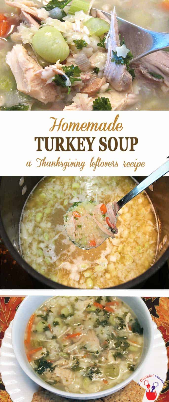 Homemade Turkey Soup | 2 Cookin Mamas Here's an easy homemade turkey soup to make with leftover Thanksgiving turkey. Add some vegetables, noodles and voila - hot healthy soup for a cold day! #turkeysoup #soup #Thanksgivingleftovers #recipe