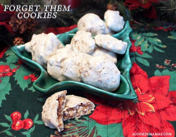 Forget Them Cookies   2CookinMamas