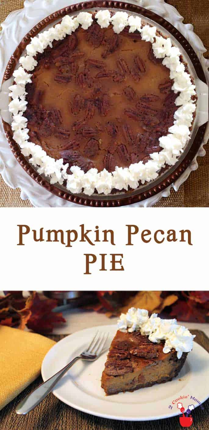 It's 2 pies in 1! Creamy pumpkin pie filling topped with sweet crunchy pecans makes this a special holiday treat. #pumpkinpie #pecanpie #Thanksgivingdessert #dessert