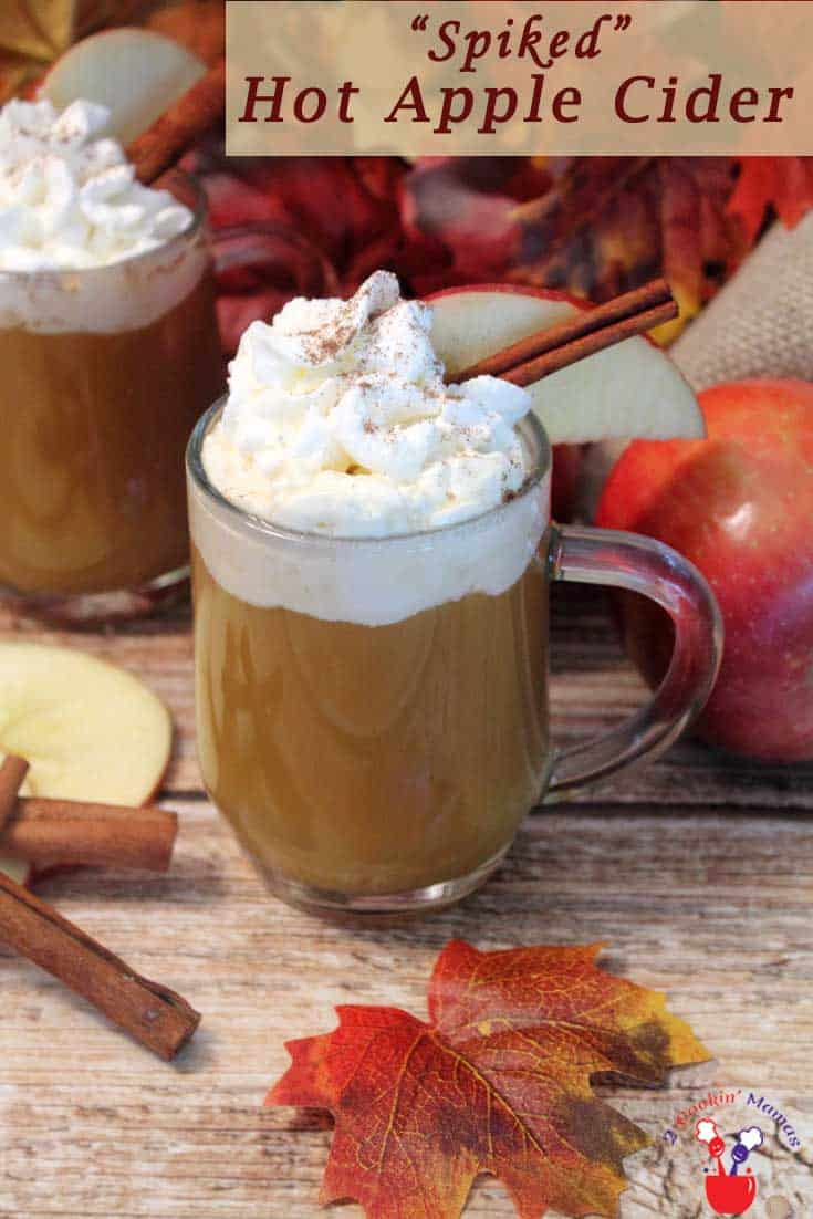 Spiked Hot Apple Cider pin | 2 Cookin Mamas Spiked Hot Apple Cider is the perfect drink to warm you up on cold winter days. Just simmer apple cider, an orange & dash of spice, add some rum & relax! #applecider #rum #winterdrink #drink #cocktail #spikedcider