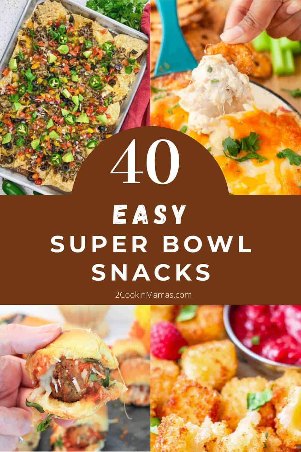 Collage of 40 easy super bowl snacks with text overlay.