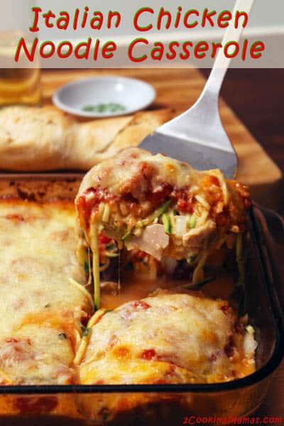 Italian Chicken Noodle Casserole main | 2CookinMamas