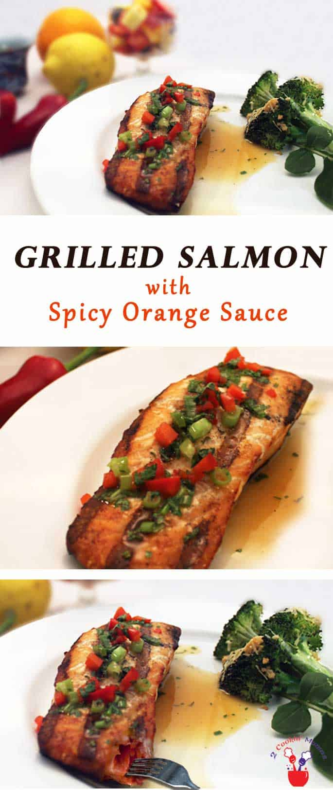 Grilled Salmon with Spicy Orange Sauce | 2 Cookin Mamas A simple grilled salmon fillet spiced up with a sweet & tangy sauce. Serve it over brown rice with a side of broccoli for the perfect healthy dinner.