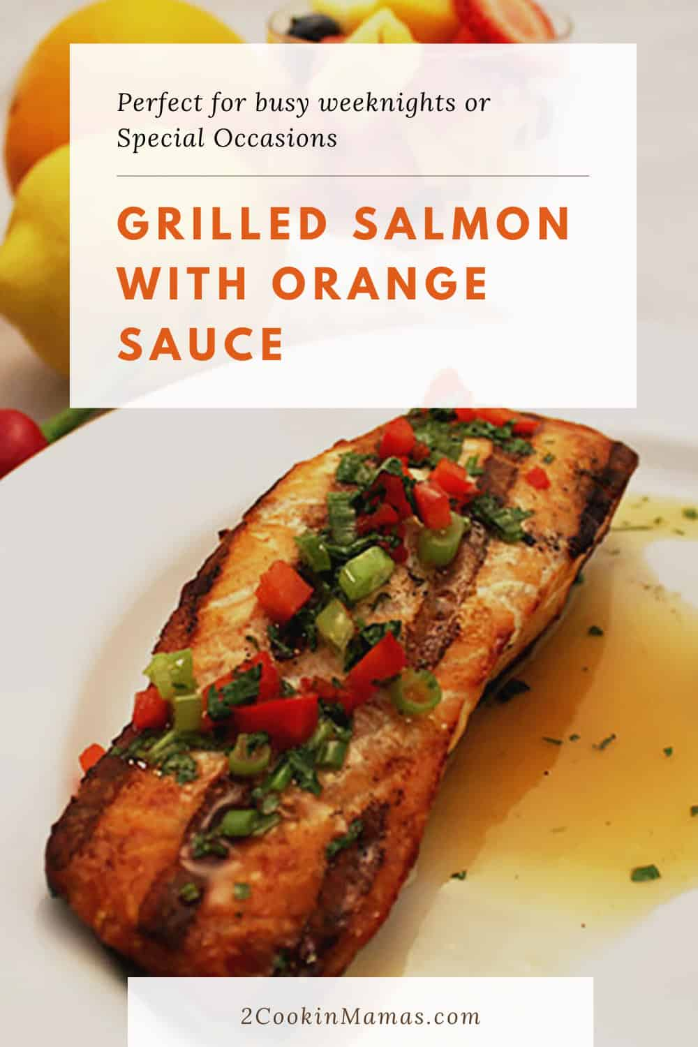 Grilled Salmon with Orange Sauce