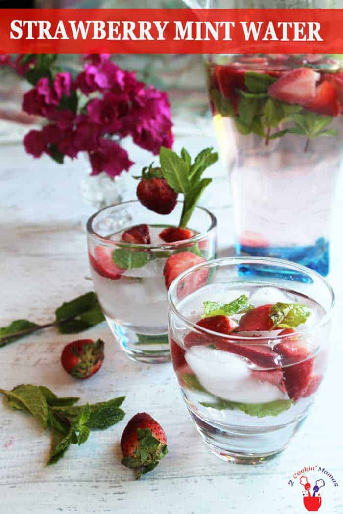 Strawberry Mint Water | 2 Cookin Mamas Getting the right amount of water a day doesn't have to be hard, especially with this deliciously sweet strawberry mint water. It's easy to make and tasty too. All it takes are fresh strawberries, a few mint leaves and some water. So refreshing! #water #flavoredwater #beverage #summerbeverage #strawberries