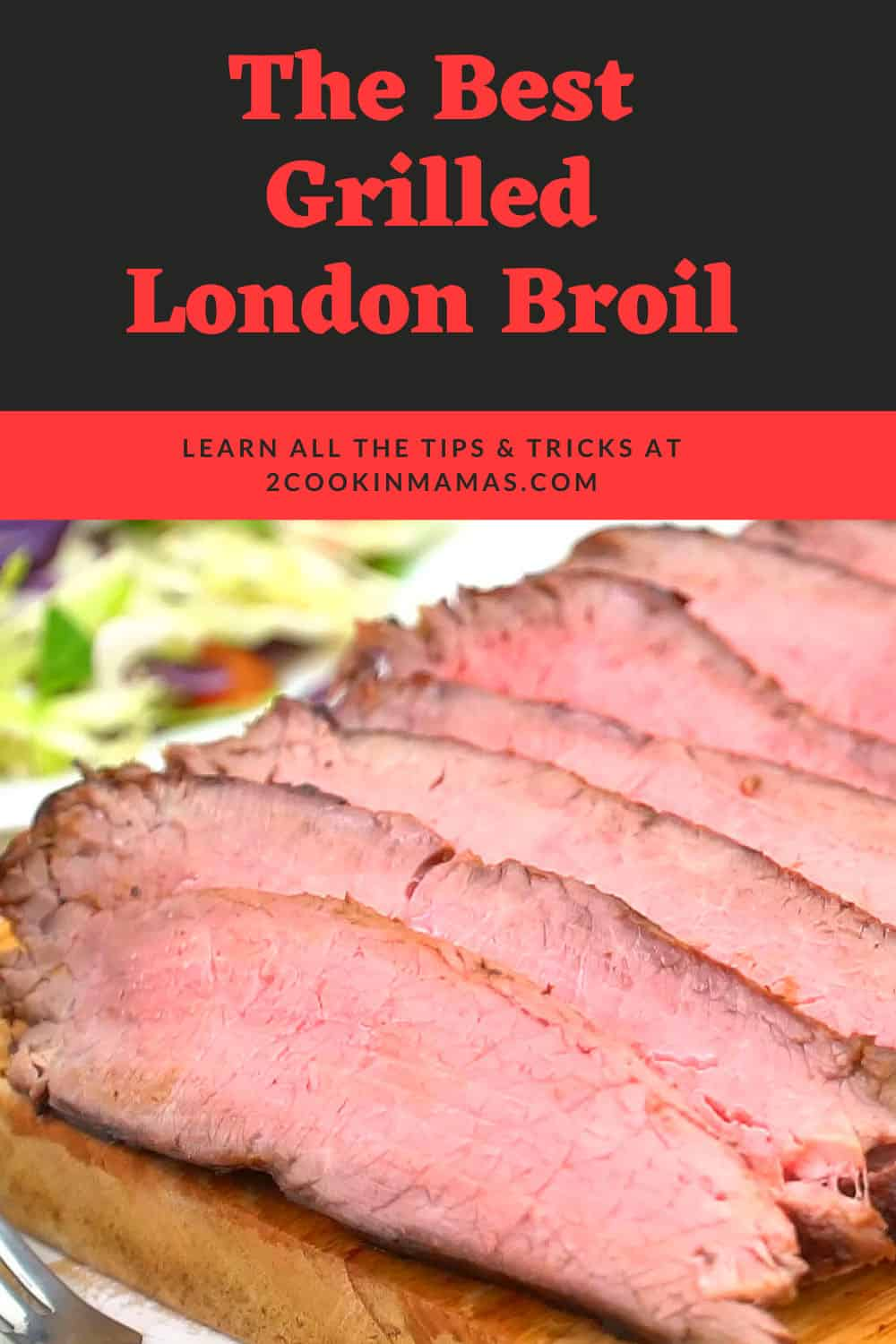Best Grilled London Broil