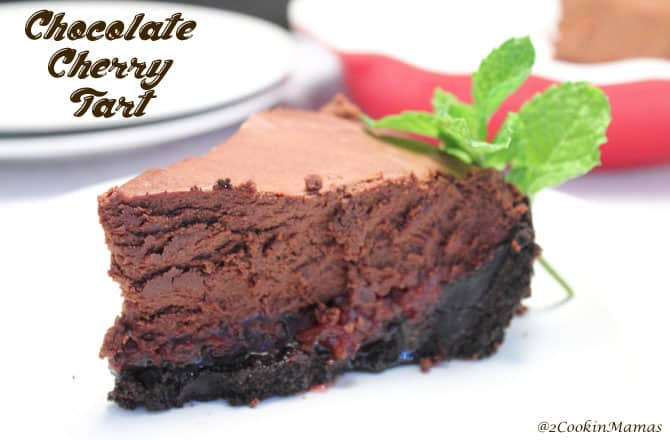 Chocolate Cherry Tart|2CookinMamas - rich chocolate mouse , a layer of tart cherries atop a chocolate cookie crust. Decadent!