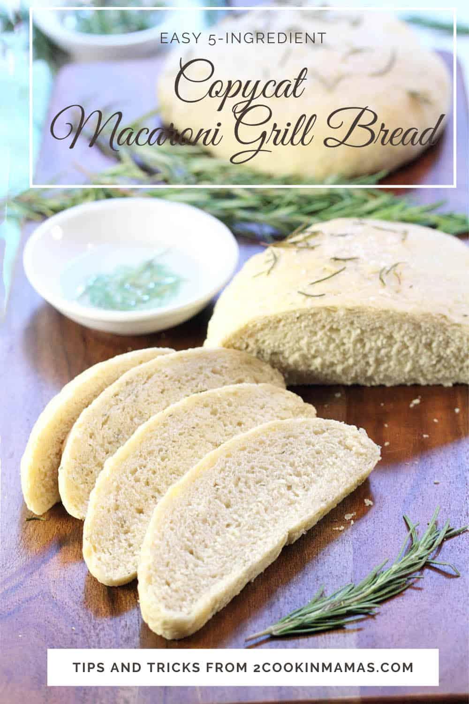 Copycat Macaroni Grill Rosemary Bread