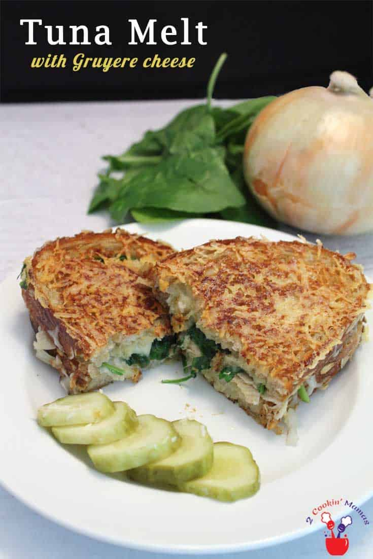 Tuan Melt with Gruyere | 2 Cookin Mamas