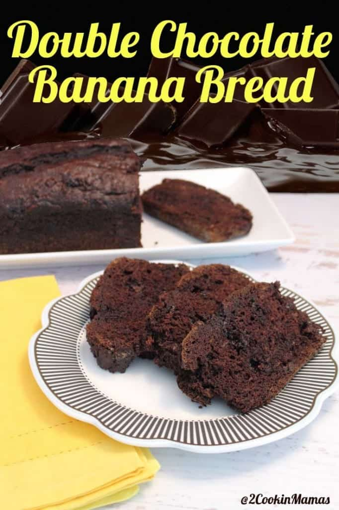 Double Chocolate Banana Bread   2CookinMamas - Banana bread goes up a notch with rich dark cocoa and chocolate chips.