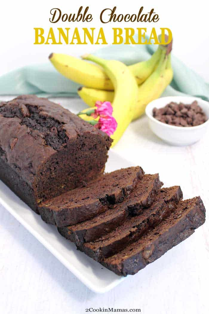Double Chocolate Banana Bread 1 | 2 Cookin Mamas This Double Chocolate Banana Bread recipe takes banana bread up a notch by adding rich cocoa & chocolate chips. It's a treat for breakfast or dessert. #bananabread #quickbread #recipe #bananas #chocolate #chocolatechips #breakfast #dessert