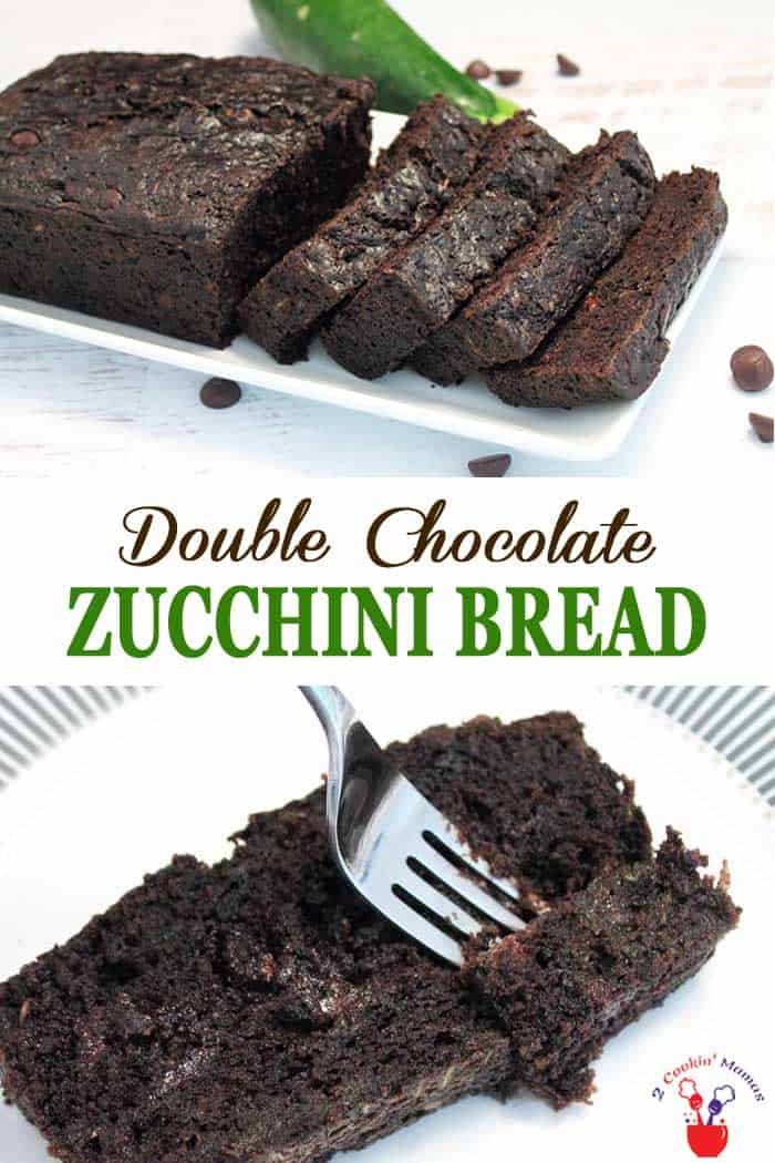 Double Chocolate Zucchini Bread | 2 Cookin Mamas This chocolate zucchini bread is easy to make, rich and full of delicious chocolate. And your family will never know that it's packed with veggies! #quickbread #chocolate #zucchini #zucchinibread #recipe #breakfast