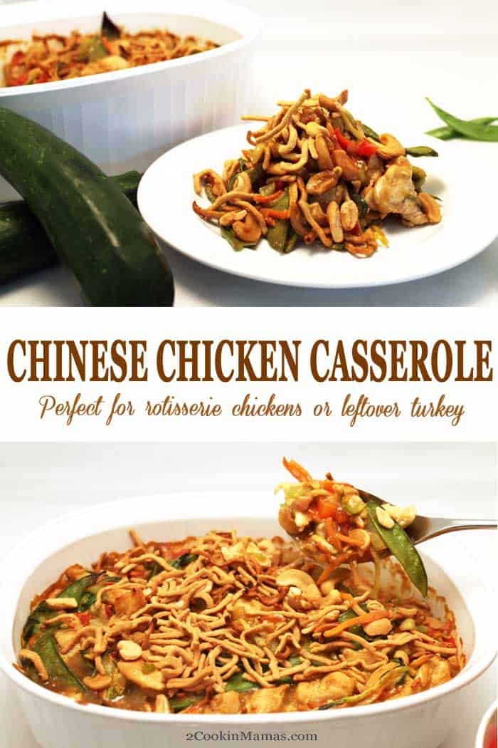 Chinese Chicken Casserole | 2 Cookin Mamas Use your holiday leftovers or a rotisserie chicken to make this delicious Chinese Chicken Casserole. Easy, healthy and perfect for the busy work week. #chicken #casserole #dinner #chinese #glutenfree #turkey #chowmein