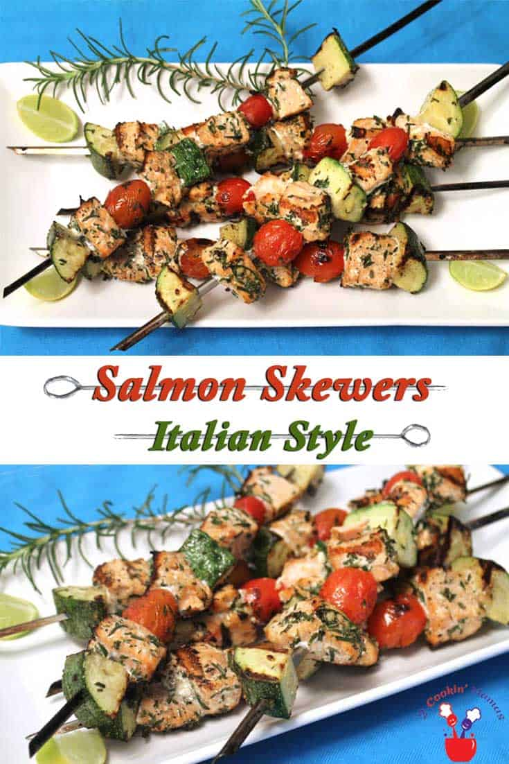 Italian Salmon Skewers | 2 Cookin Mamas Turn up the heat, on your grill that is! These delicious salmon skewers are like a complete meal on a stick. Healthy, quick & with little to no cleanup.