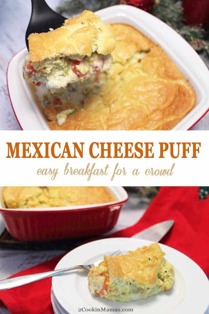 Mexican Cheese Puff | 2 Cookin Mamas A quick & easy breakfast casserole with a spicy flair. This Mexican Cheese Puff is a delicious mix of cheese, green chiles, tomatoes , topped with a light puffy egg topping. Perfect for two or for a crowd. #breakfast #eggs #cheese #casserole #foracrowd #mexicancuisine #greenchiles #recipe