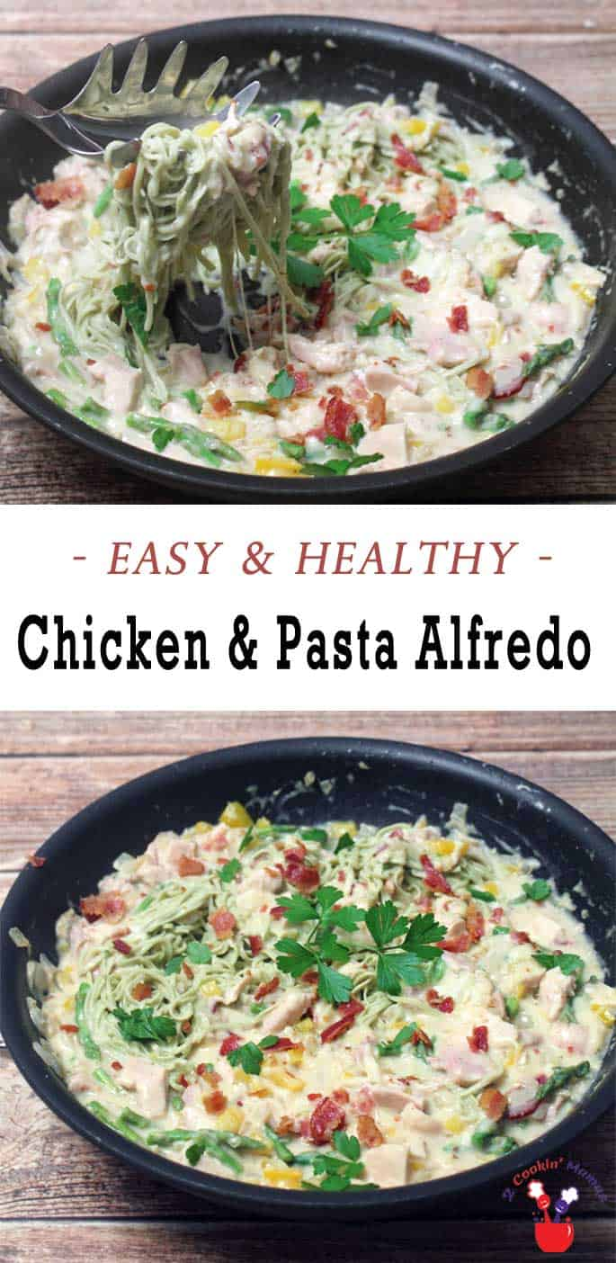 Chicken and Pasta Alfredo | 2 Cookin Mamas A quick & healthy meal on the table in 30 minutes. All the creaminess & cheesy flavor you want without a ton of calories! And you'll never guess the surprise ingredient!