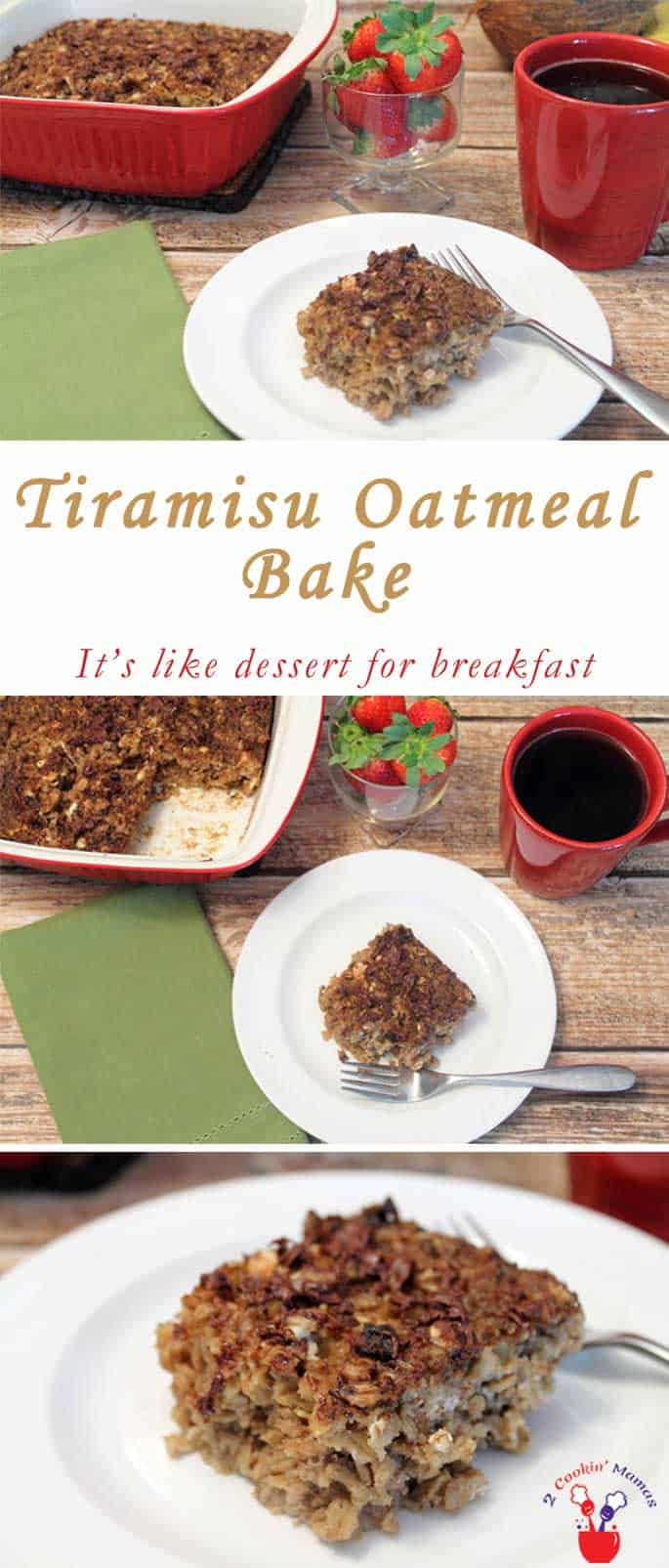 Tiramisu Oatmeal Bake - Dessert for Breakfast