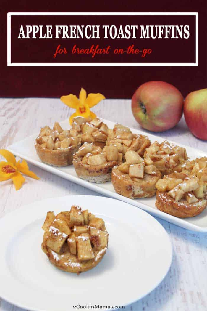 Apple French Toast Muffins pin | 2 Cookin Mamas Apple French Toast Muffins are individual servings of French Toast in muffin form with all the same flavors of your favorite French Toast along with a sweet apple topping. They're easy to make and perfect for breakfast at home or an on-the-go treat. #frenchtoast #grabngobreakfast #breakfast #apples #recipe #muffins