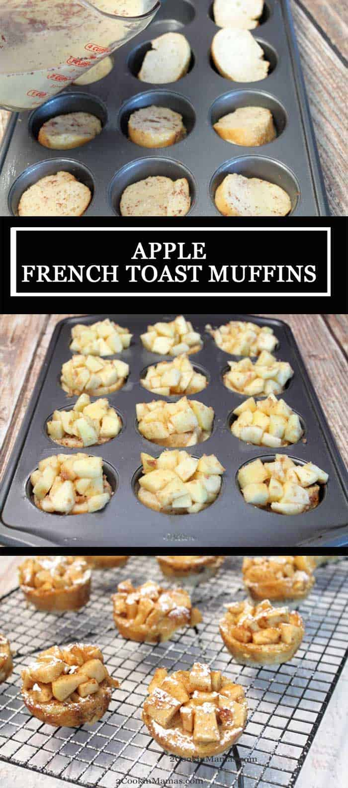 Apple French Toast Muffins long | 2 Cookin Mamas Apple French Toast Muffins are individual servings of French Toast in muffin form with all the same flavors of your favorite French Toast along with a sweet apple topping. They're easy to make and perfect for breakfast at home or an on-the-go treat. #frenchtoast #grabngobreakfast #breakfast #apples #recipe #muffins