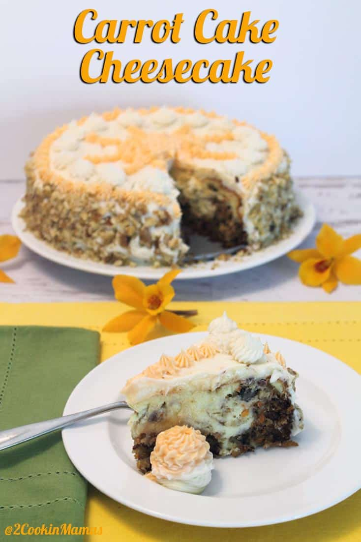 Carrot Cake Cheesecake pin   2CookinMamas A delicious blend of moist carrot cake & rich creamy cheesecake. A copycat straight from Cheesecake Factory!