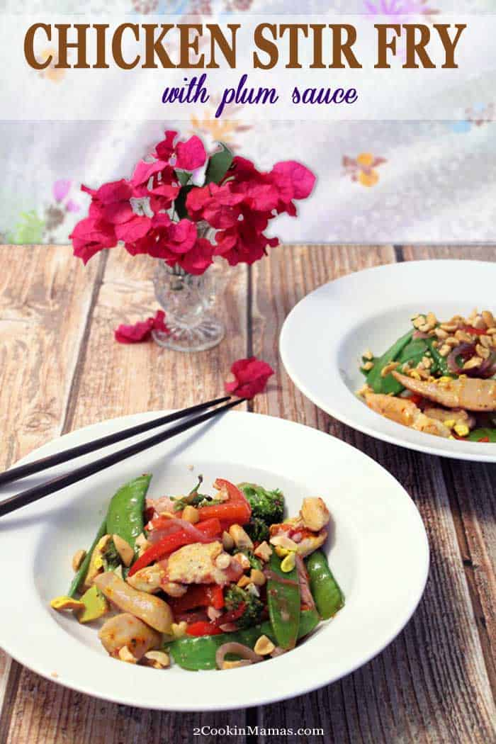 Chicken Stir Fry with Plum Sauce | 2 Cookin Mamas This Chicken Stir Fry is a quick, easy & healthy dinner for busy weeknights. Chicken and vegetables are quick fried then tossed with a fresh, piquant plum sauce for the perfect dinner in 30! #asiandish #chicken #stirfry #easydinner #dinnerin30 #plumsauce #recipe