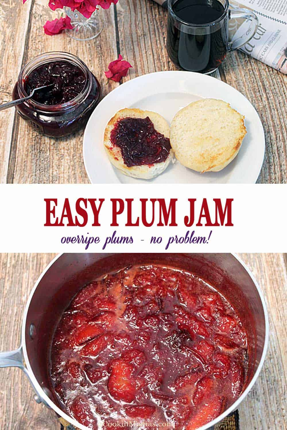 Easy Plum Jam | 2 Cookin Mamas Over ripe plums? No problem! Our sweet & delicious plum jam is so easy to make you'll wonder why you never made it before now. #plumjam #jam #homemadejelly #plums #recipe #breakfast
